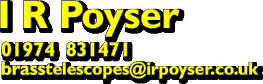 I R Poyser - Telescope Makers - telephone 01974 831471